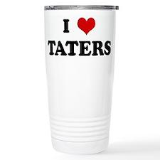 I Love TATERS Travel Mug