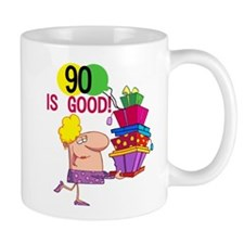 90 is Good Mug
