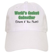 World's Coolest Godmother (Stare if you Must) Baseball Cap