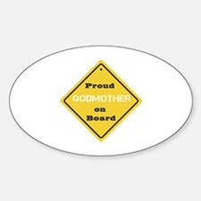 Proud Godmother on Board Oval Decal
