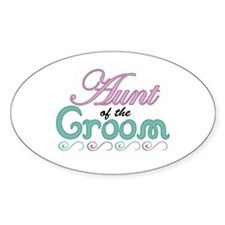 Aunt of the Groom Oval Decal