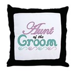 Aunt of the Groom Throw Pillow