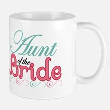 Aunt of the Bride Small Mugs