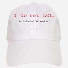 I Do Not LOL. Baseball Baseball Cap