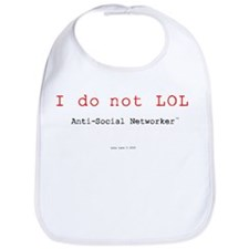 I Do Not LOL. Bib