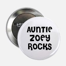 "AUNTIE ZOEY ROCKS 2.25"" Button (10 pack)"