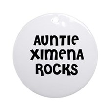 AUNTIE XIMENA ROCKS Ornament (Round)