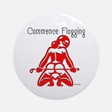 Commence Flogging Ornament (Round)