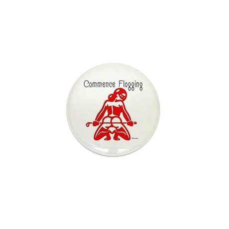 Commence Flogging Mini Button (10 pack)