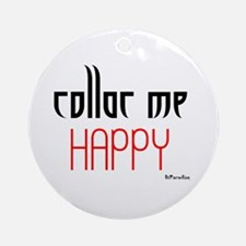 Collar Me Happy (red) Ornament (Round)