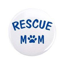 "Rescue Mom 3.5"" Button (100 pack)"