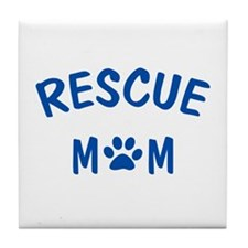Rescue Mom Tile Coaster