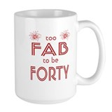 40 and fabulous mugs Large Mugs (15 oz)