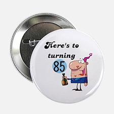 """85th Birthday 2.25"""" Button"""