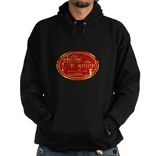 Funny Grillin and chillin Hoodie