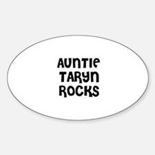 AUNTIE TARYN ROCKS Oval Decal