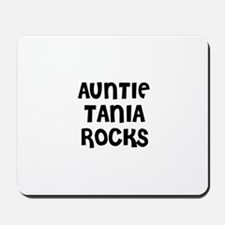 AUNTIE TANIA ROCKS Mousepad