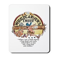 Woodcarver's Creed Mousepad