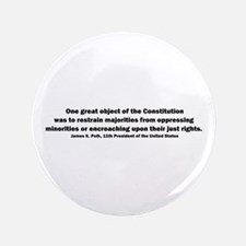 "James K. Polk Quote 3.5"" Button"