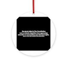 James K. Polk Quote Ornament (Round)