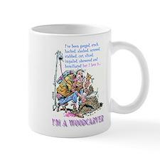 I'm A Woodcarver Mug