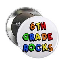 "6th Grade Rocks 2.25"" Button (10 pack)"