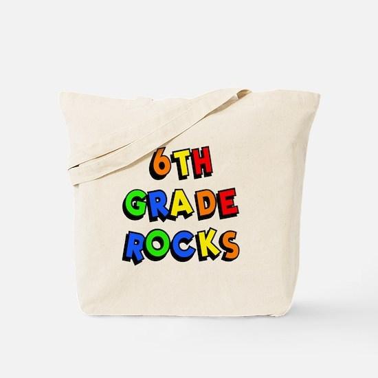 6th Grade Rocks Tote Bag