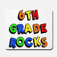 6th Grade Rocks Mousepad