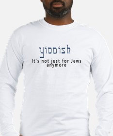 Yiddish Long Sleeve T-Shirt