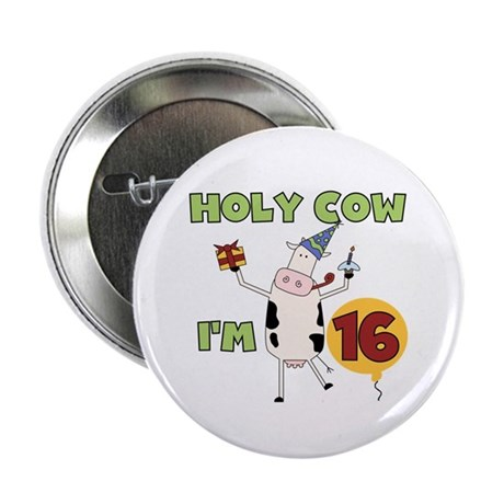 """Cow 16th Birthday 2.25"""" Button (100 pack)"""