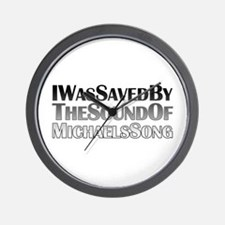 Saved by Michael's Song Wall Clock