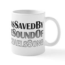Saved by Michael's Song Mug