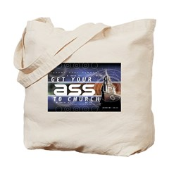 Get Your Ass to Church Tote Bag