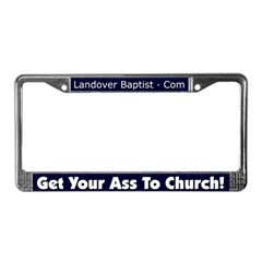 Get Your Ass to Church License Plate Frame