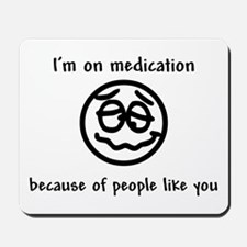 Medication Mousepad