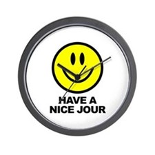 Have a Nice Jour Wall Clock