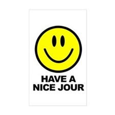 Have a Nice Jour Rectangle Decal