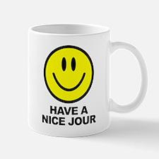 Have a Nice Jour Mug