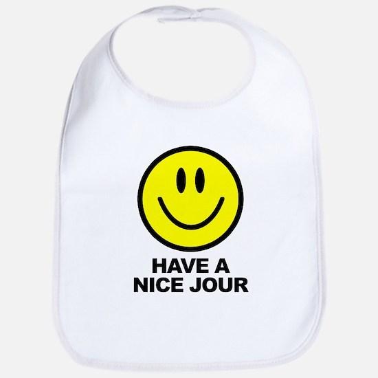 Have a Nice Jour Bib