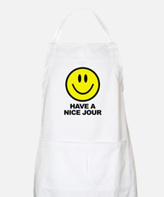 Have a Nice Jour BBQ Apron
