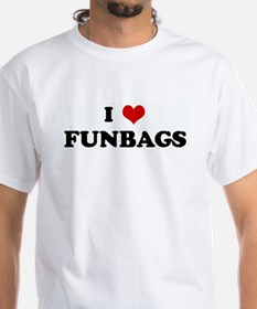 I Love FUNBAGS Shirt