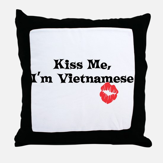 Kiss Me, I'm Vietnamese Throw Pillow