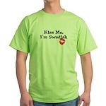 Kiss Me, I'm Swedish Green T-Shirt