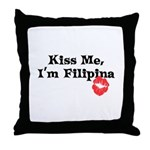 Kiss Me, I'm Filipina Throw Pillow