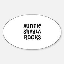 AUNTIE SHAYLA ROCKS Oval Decal