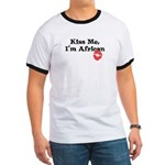 Kiss Me, I'm African Ringer T