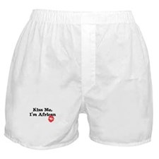 Kiss Me, I'm African Boxer Shorts