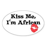 Kiss Me, I'm African Oval Sticker