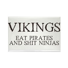Vikings Eat Pirates Rectangle Magnet
