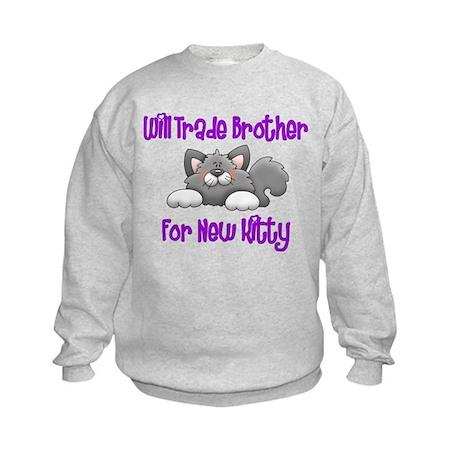 Will Trade Bro For New Kitty Sweatshirt (Girls)